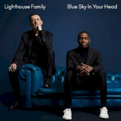 Lighthouse Family - Loving Every Minute