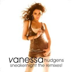 Vanessa Hudgens - Sneakernight (remix edit)