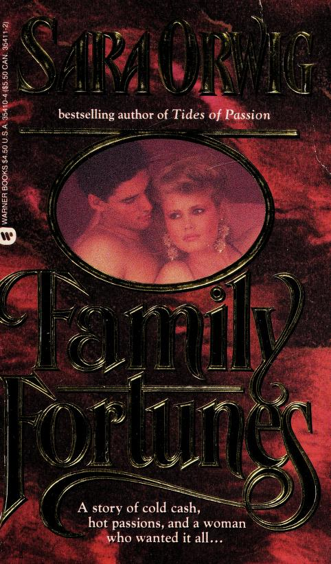 Family Fortunes by Sara Orwig