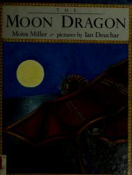 Cover of: The moon dragon | Moira Miller