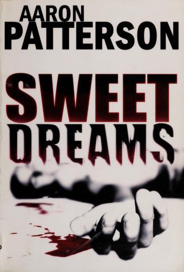Sweet dreams by Aaron Patterson